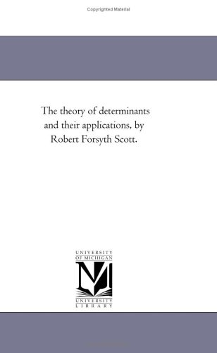 Large book cover: The Theory of Determinants and Their Applications