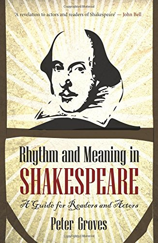 Large book cover: Rhythm and Meaning in Shakespeare: A Guide for Readers and Actors