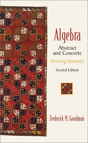 Large book cover: Algebra: Abstract and Concrete
