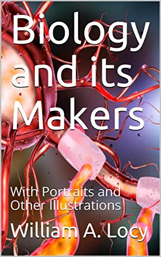 Large book cover: Biology and its Makers