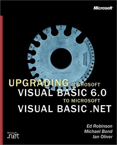 Large book cover: Upgrading Microsoft Visual Basic 6.0 to Microsoft Visual Basic .NET