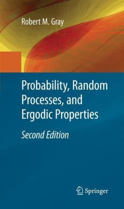 Large book cover: Probability, Random Processes, and Ergodic Properties
