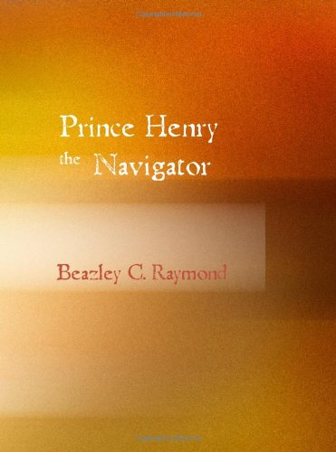Large book cover: Prince Henry the Navigator