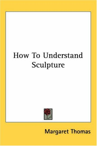 Large book cover: How to Understand Sculpture