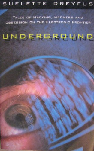 Large book cover: Underground: Tales of hacking, madness, and obsession