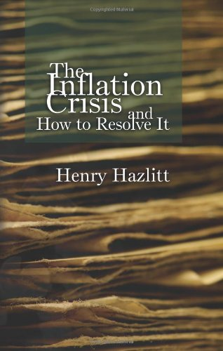 Large book cover: The Inflation Crisis, and How to Resolve It