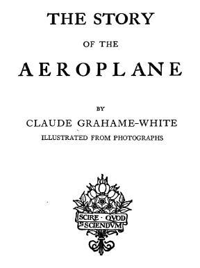 Large book cover: The story of the aeroplane