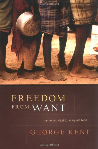 Large book cover: Freedom from Want: The Human Right to Adequate Food
