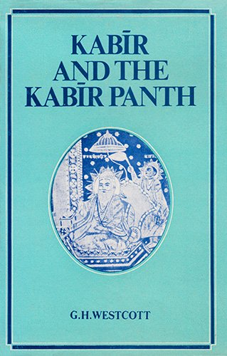 Large book cover: Kabir And The Kabir Panth