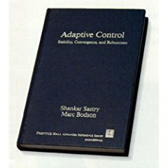 Large book cover: Adaptive Control: Stability, Convergence, and Robustness