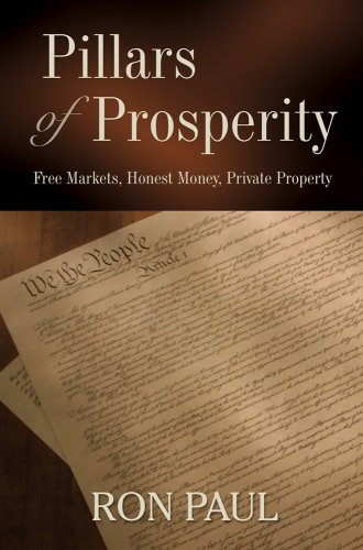 Large book cover: Pillars of Prosperity: Free Markets, Honest Money, Private Property