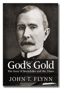 Large book cover: God's Gold: The Story of Rockefeller and His Times