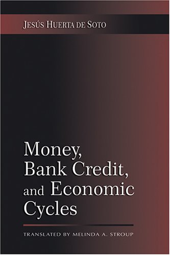 Large book cover: Money, Bank Credit, and Economic Cycles
