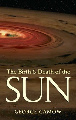 Large book cover: The Birth And Death Of The Sun