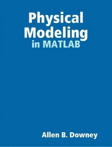 Large book cover: Physical Modeling in MATLAB