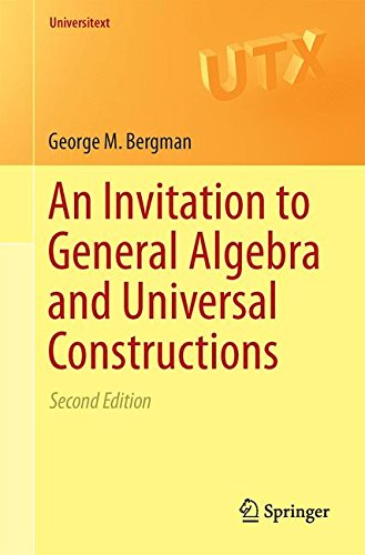 Large book cover: An Invitation to General Algebra and Universal Constructions