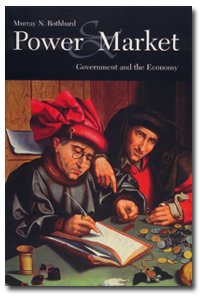 Large book cover: Power and Market: Government and the Economy