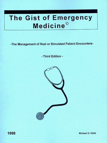 Large book cover: The Gist of Emergency Medicine