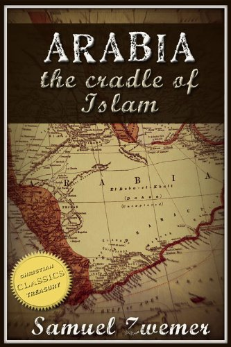 Large book cover: Arabia: The Cradle Of Islam