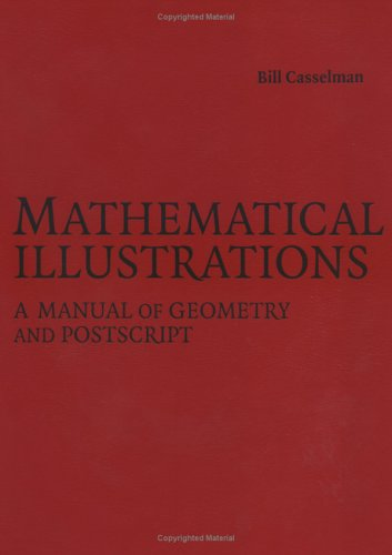 Large book cover: Mathematical Illustrations: A Manual of Geometry and PostScript