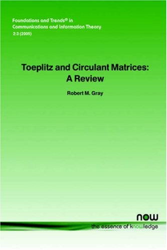 Large book cover: Toeplitz and Circulant Matrices: A review