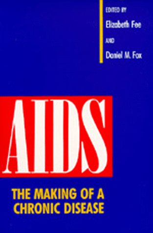 Large book cover: AIDS: The Making of a Chronic Disease