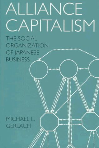 Large book cover: Alliance Capitalism: The Social Organization of Japanese Business