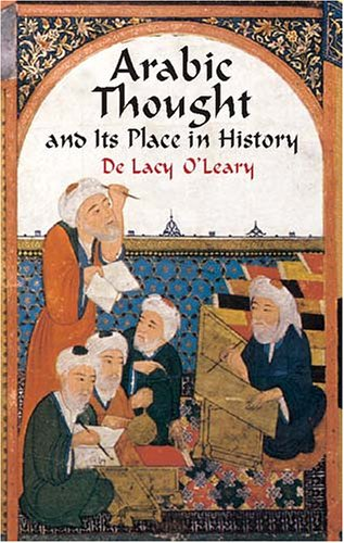 Large book cover: Arabic Thought and Its Place in History