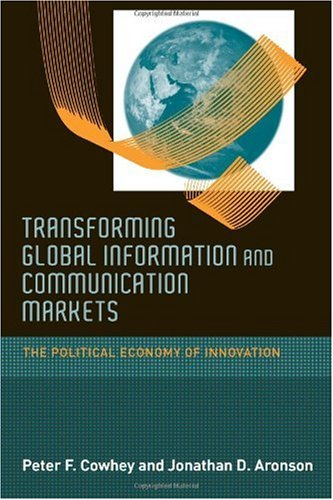 Large book cover: Transforming Global Information and Communication Markets