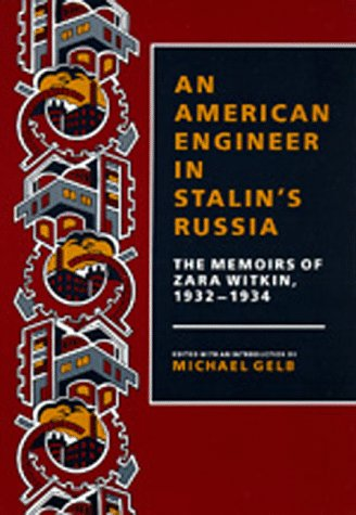 Large book cover: An American Engineer in Stalin's Russia: The Memoirs of Zara Witkin