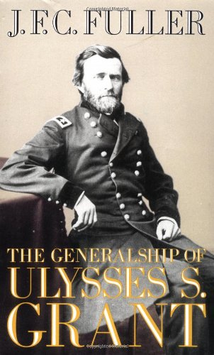 Large book cover: The Generalship of Ulysses S. Grant