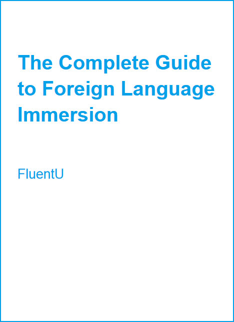Large book cover: The Complete Guide to Foreign Language Immersion