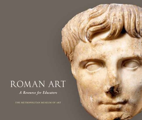 Large book cover: Roman Art: A Resource for Educators