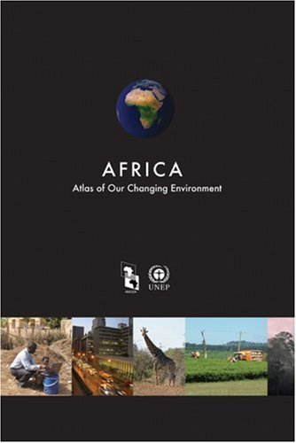 Large book cover: Africa: Atlas of our Changing Environment