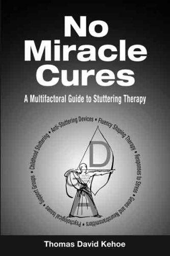 Large book cover: No Miracle Cures: A Multifactoral Guide to Stuttering Therapy
