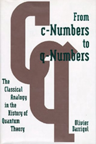 Large book cover: From c-Numbers to q-Numbers