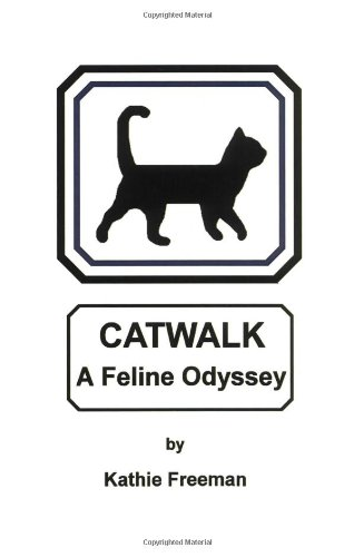Large book cover: Catwalk: A Feline Odyssey