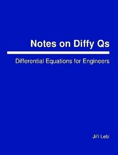 Large book cover: Notes on Diffy Qs: Differential Equations for Engineers