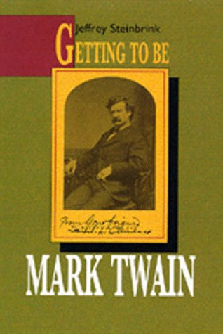 Large book cover: Getting to be Mark Twain