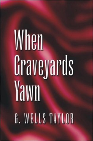 Large book cover: When Graveyards Yawn
