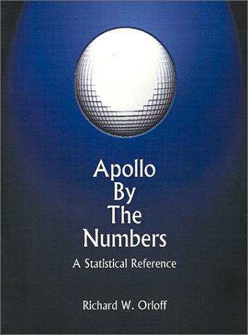 Large book cover: Apollo by the Numbers: A Statistical Reference