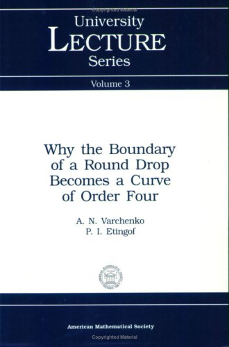 Large book cover: Why the Boundary of a Round Drop Becomes a Curve of Order Four