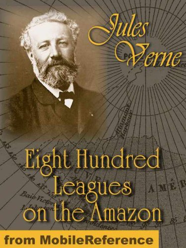 Large book cover: Eight Hundred Leagues on the Amazon