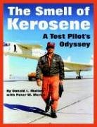 Large book cover: The Smell Of Kerosene: A Test Pilot's Odyssey