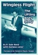 Large book cover: Wingless Flight: The Lifting Body Story