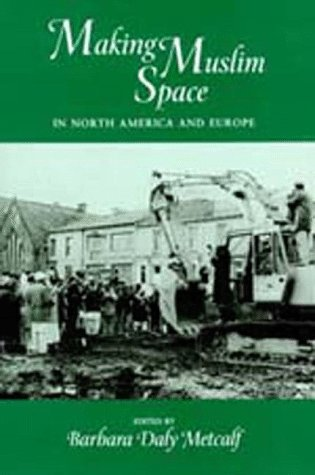 Large book cover: Making Muslim Space in North America and Europe