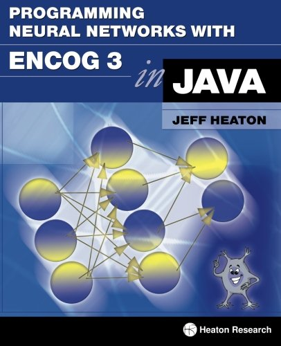 Large book cover: Programming Neural Networks with Encog3 in Java