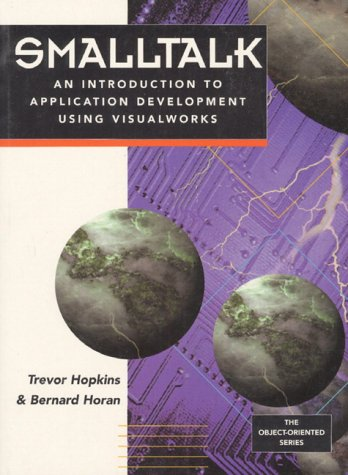 Large book cover: Smalltalk: An Introduction to Application Development Using VisualWorks
