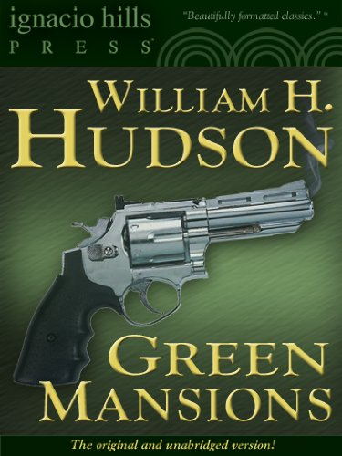 Large book cover: Green Mansions: A Romance of the Tropical Forest