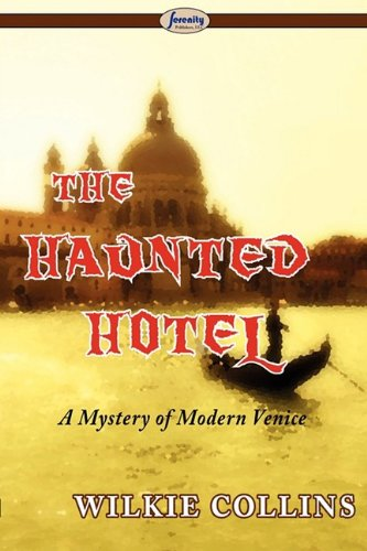 Large book cover: The Haunted Hotel: A Mystery of Modern Venice